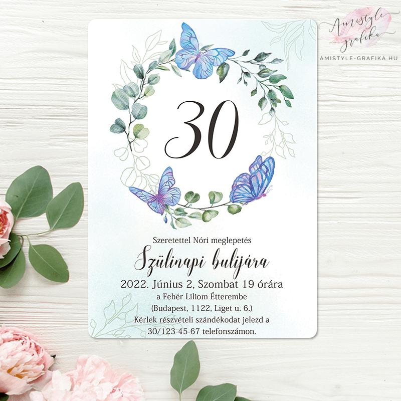 Kék Pillangós és Virágkoszorús Festett Grafikás Születésnapi Meghívó - Bármilyen Évszámmal